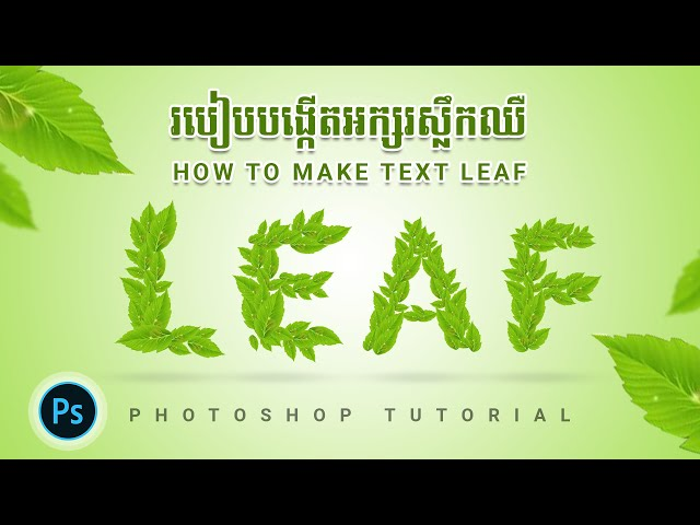 How to Make Text Green Leaf In Photoshop CC Tutorial