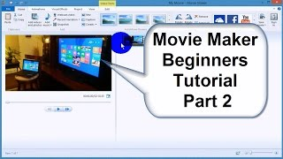 Windows Movie Maker tutorial 2015-Tips & Tricks - Best Video Editor Free & Easy - Part 2