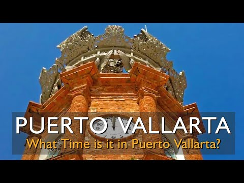 What is the current time in Puerto Vallarta (Time Zone and DST)?