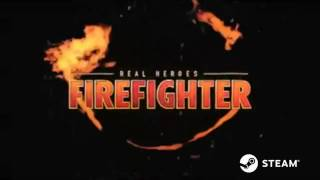 Real Heroes: Firefighter - Steam Game Trailer