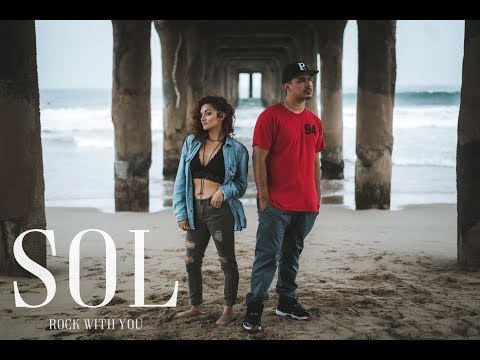 """Sol (Rock With You)"" 
