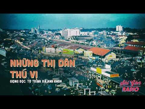 [SaiGon Radio] Những Thị Dân Thú Vị - Giọng Đọc: Nghệ sỹ Tú Trinh & Anh Khoa