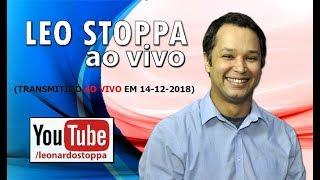 LEO STOPPA AO VIVO (14/12/2018)