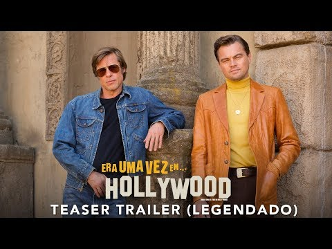 Primeiro trailer de Era Uma Vez em Hollywood, novo filme de Quentin Tarantino