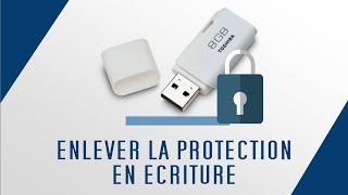 Enlever la protection en écriture de sa clé USB