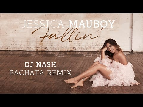 Jessica Mauboy - Fallin' [Dj NaSh Bachata Remix]