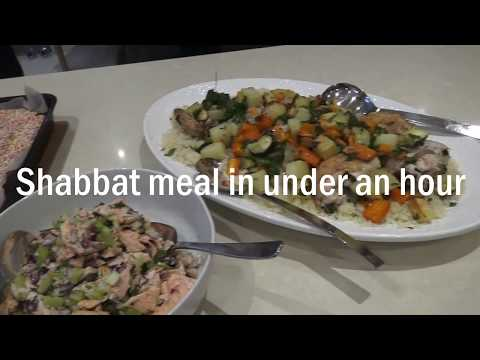 Shabbat meal in under an hour