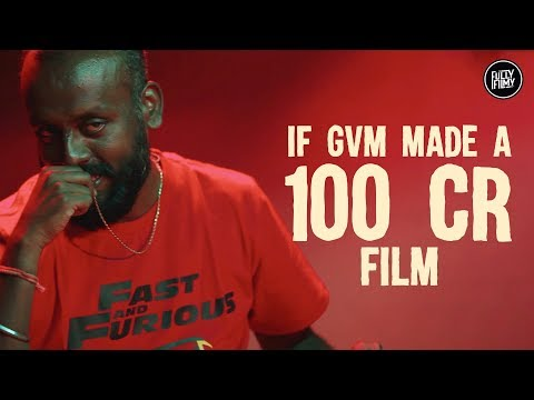 What If GVM made a 100 crore film | GVM | Fully Filmy