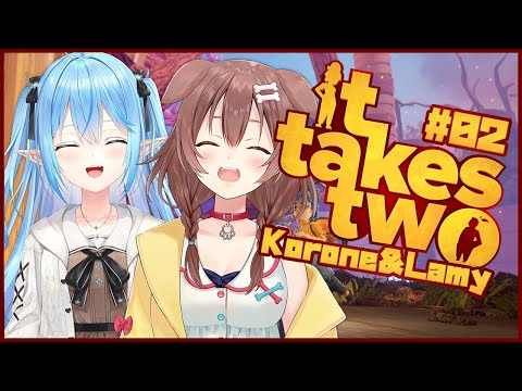 【It Takes Two】後半戦!!2人でクリア目指すど!!!【#ころらみ/ホロライブ】