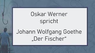 """Johann Wolfgang Goethe – """"Der Fischer"""""""