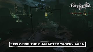 FR MOD; Batman; Arkham City; Exploring The Character Trophy Area