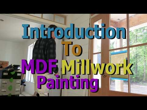 Prepping and Painting MDF: Introduction to Millwork