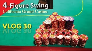 4-Figure Swing @ The Grandest Casino in California – Poker Vlog 30