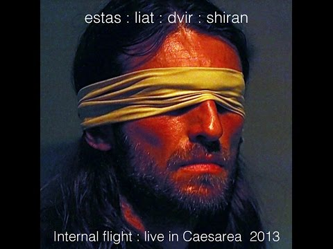 Estas : Liat : Dvir : Shiran : Internal Flight : live in caesarea 2013