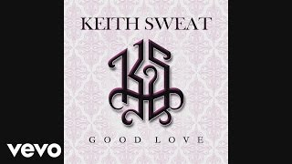 keith sweat good love audio