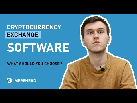 Cryptocurrency Exchange Software - What Should You Choose?