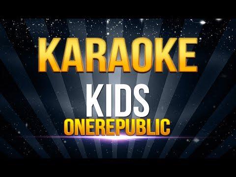 Onerepublic - Kids KARAOKE