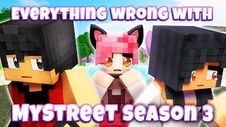 Everything Wrong With MyStreet Season 3