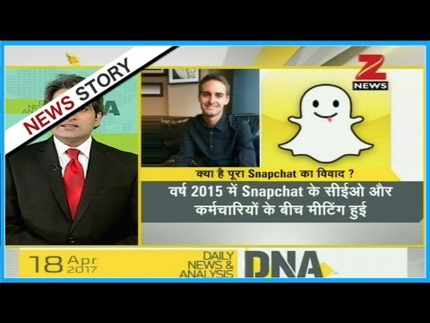 "DNA : How value of ""Snapchat"" decreased within days by comments of Snapchat CEO against India?"