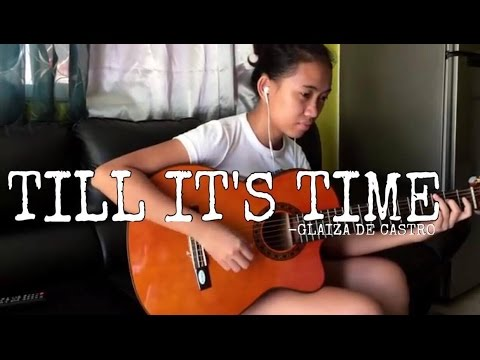 Till It's Time - Glaiza de Castro (Cover)