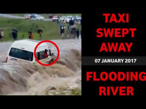 TAXI SWEPT AWAY BY FLOOD WATERS SOUTH AFRICA
