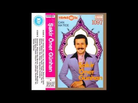 Şakir Öner Günhan - Can Hatice (1979, Full album)