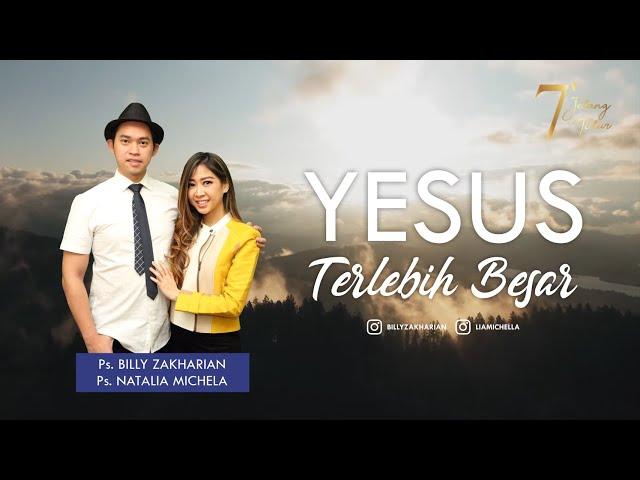 YESUS TERLEBIH BESAR | 7 MENIT JELANG TIDUR