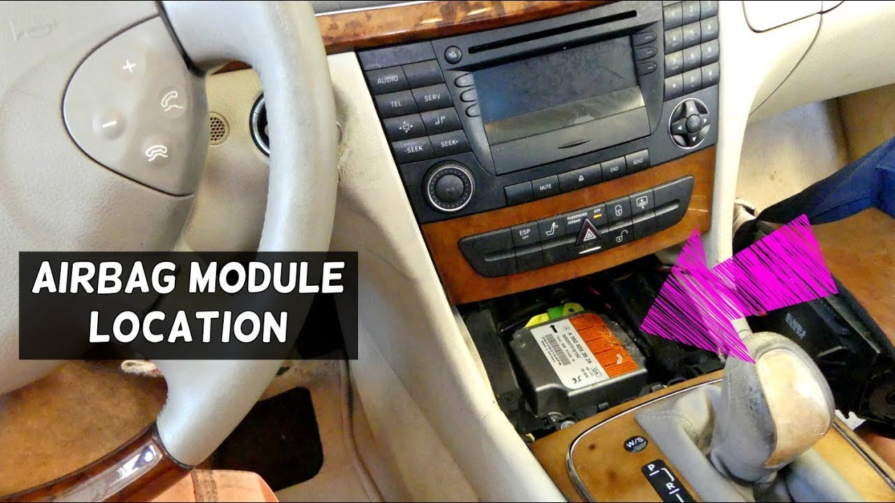 Where is the AIRBAG MODULE LOCATED ON MERCEDES W211 Air ...