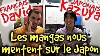 LES MANGAS NOUS MENTENT SUR LE JAPON !! selon Kazuya