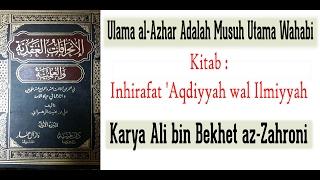 Ulama al-Azhar Adalah Musuh Utama Wahabi