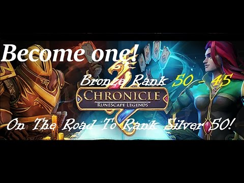Become one! Chronicles Runescape Legends Bronze Rank 50-44 Ranked game play
