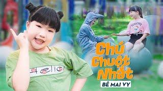 Chú Chuột Nhắt ♪ Bé MAI VY Thần Đông Âm Nhạc Việt Nam [MV Official]