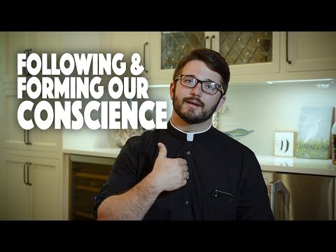 Following & Forming Our Conscience