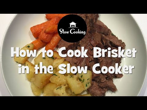 How To Cook Brisket In The Slow Cooker