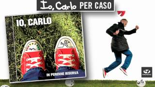 Watch Io Carlo Per Caso video