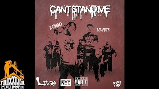 Lingo x Lil Pete - Can't Stand Me [Prod. ArodMadeThat] [Thizzler.com]