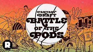 Fantasy Draft: Battle of the Podcasts | #NBAPalooza | The Ringer