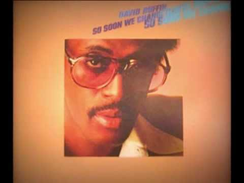 "DAVID RUFFIN -""SO SOON WE CHANGE"" (1979)"