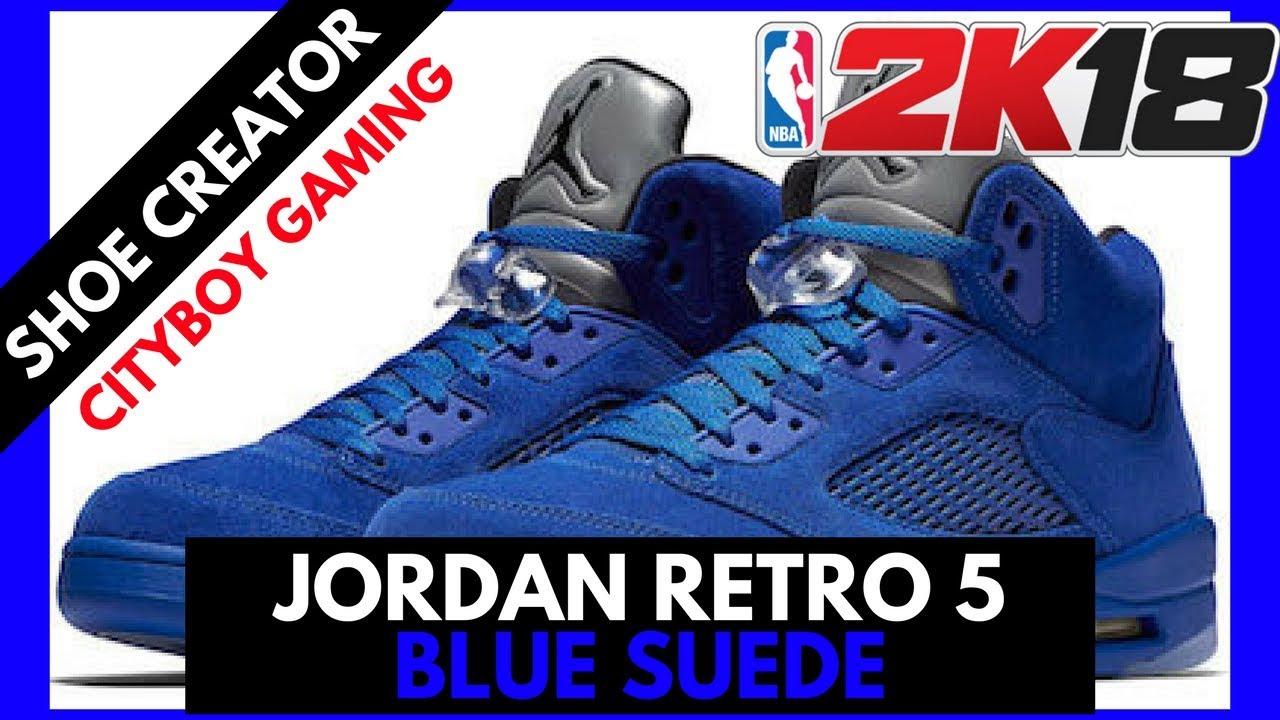 NBA 2K18   Shoe Creator   Jordan Retro 5 BLUE SUEDE