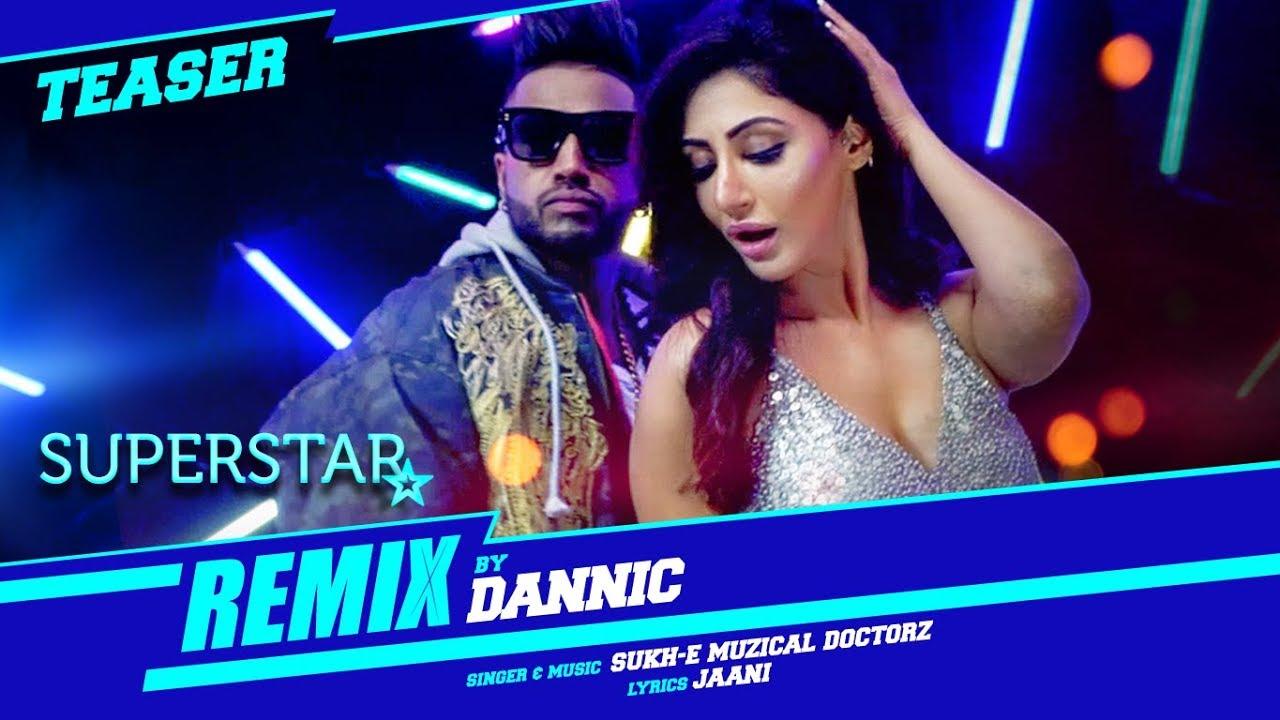 Sukhe: Superstar Remix (Teaser) | Remixed