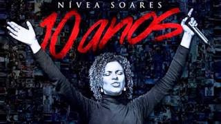 Nívea Soares - 10 Anos [CD - 2013]