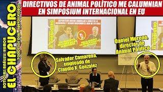 Animal Político lanza nuevo ataque contra mi en simposium internacional en EU