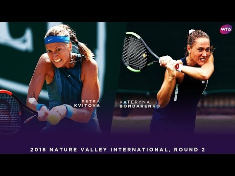 Petra Kvitova vs. Kateryna Bondarenko | 2018 Nature Valley International Second Round | WTA