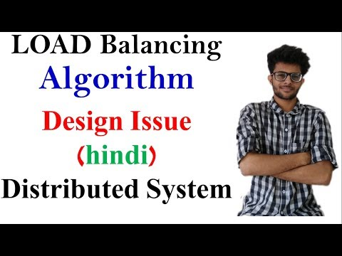 Load Balancing Algorithm and Design issues in Hindi | Distributed System Lectures  | PDS | DS