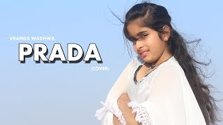#Prada Dance Cover Song  |  Vranda Wadhwa | Bhargav Movies