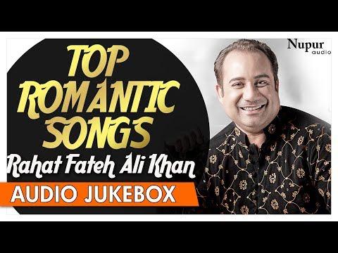 Best Of Rahat Fateh Ali Khan Songs | Top Romantic Sufi Songs | Nupur Audio