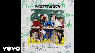 PRETTYMUCH - Eyes Off You (Audio)