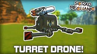 AI Following Minigun Turret Drone! (Scrap Mechanic #315)