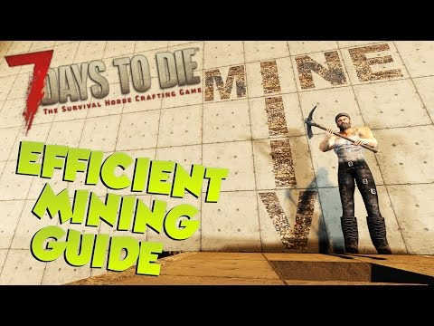 7 Days to Die Efficient Mining Guide | My favorite mining technique | 7 Days to Die Mining Tutorial