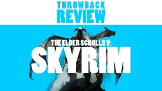 The Elder Scrolls V: Skyrim - JAR Throwback Review